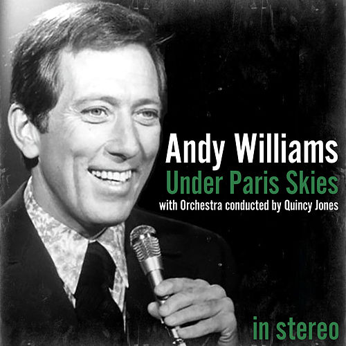 Under Paris Skies by Quincy Jones