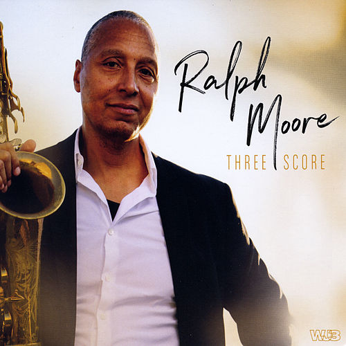 Three Score by Ralph Moore