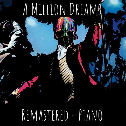 A Million Dreams (Remastered Piano) von Dillon Mancuso
