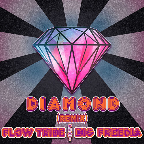 Diamond Remix (feat. Big Freedia) by Flow Tribe