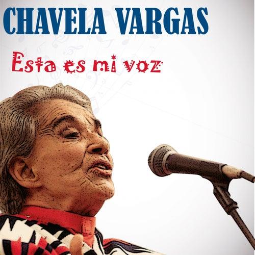 Esta Es Mi Voz de Chavela Vargas