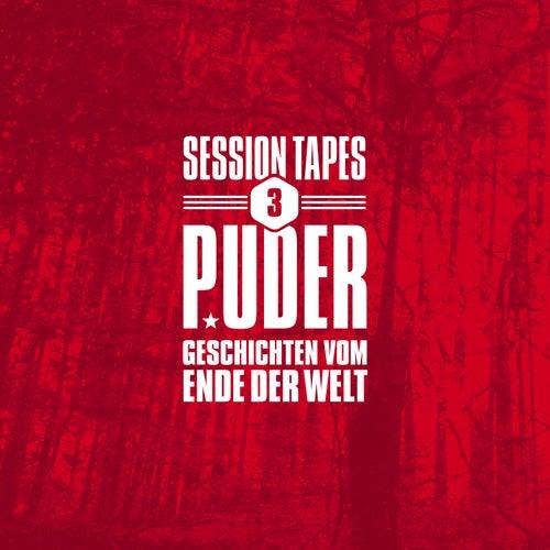 Session Tapes 3 - Geschichten vom Ende der Welt by Puder