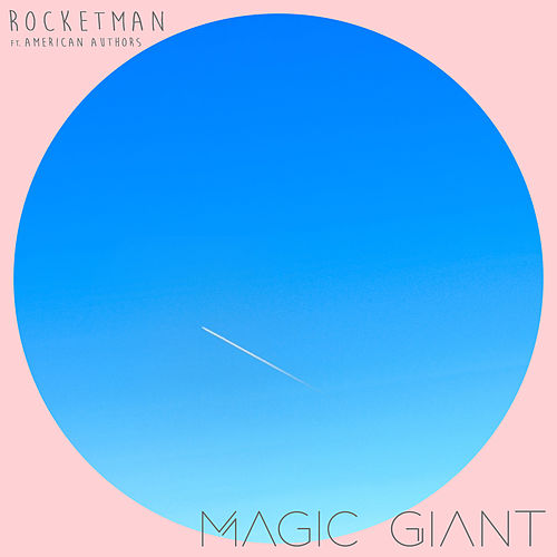 Rocketman de Magic Giant