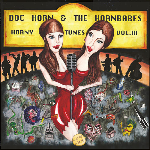 Horny Tunes, Vol. 3 - Hell of a Babe von Doc Horn
