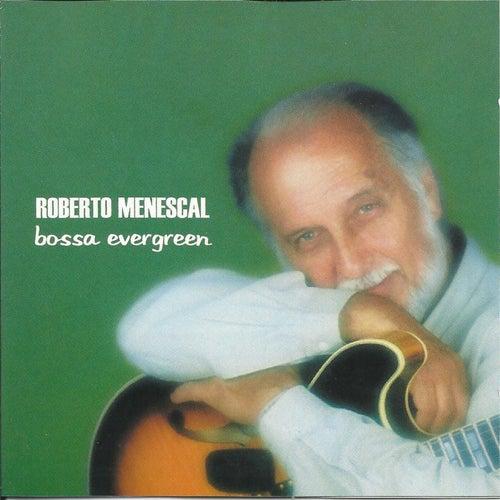 Bossa Evergreen von Roberto Menescal