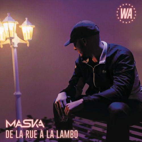 De la rue à la Lambo by Maska