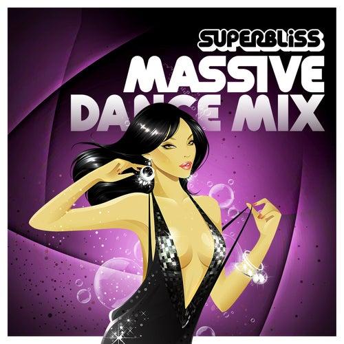 Superbliss: Massive Dance Mix de Various Artists