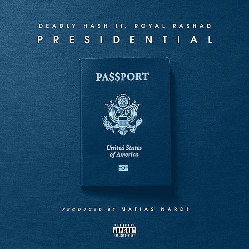 Presidential by Deadly Hash
