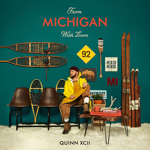 From Michigan With Love by Quinn XCII