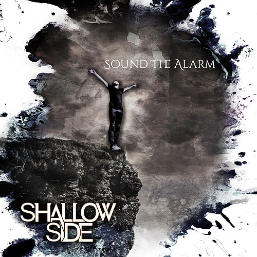 Sound the Alarm by Shallow Side