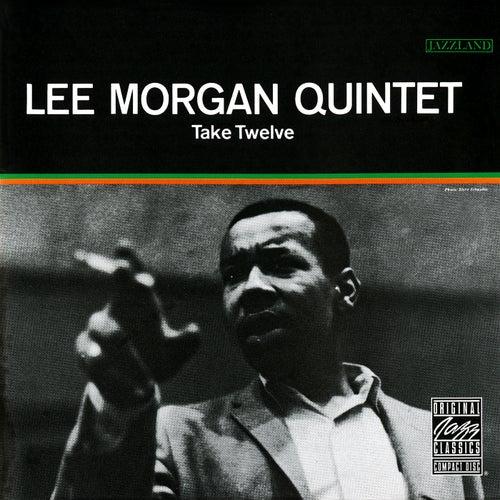 Take Twelve by Lee Morgan