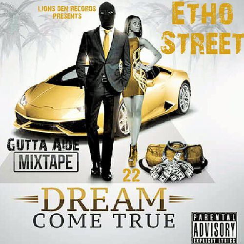 Dream Come True EP de Etho Street