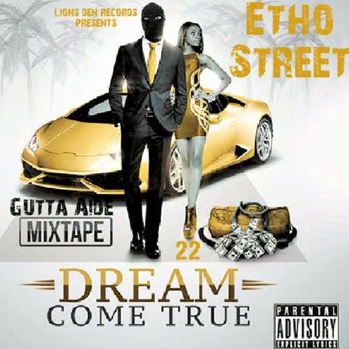Dream Come True EP de Etho Street