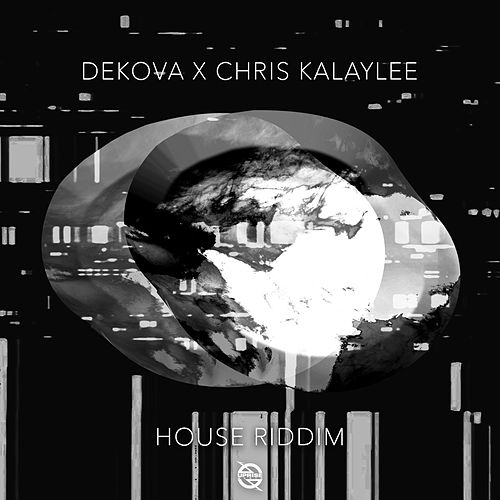 House Riddim by DEKOVA