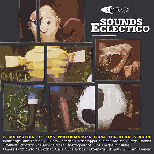KCRW Sounds Eclectico von Various Artists