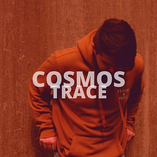Cosmos by Trace