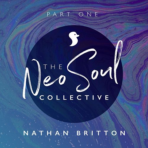 Neo Soul Collective, Pt. 1 by Nathan Britton