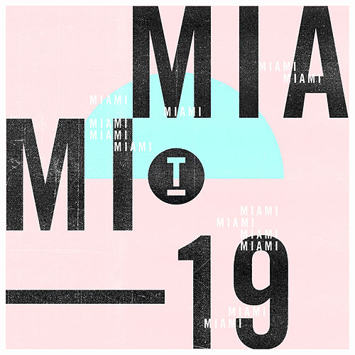 Toolroom Miami 2019 (Mixed) by Various Artists
