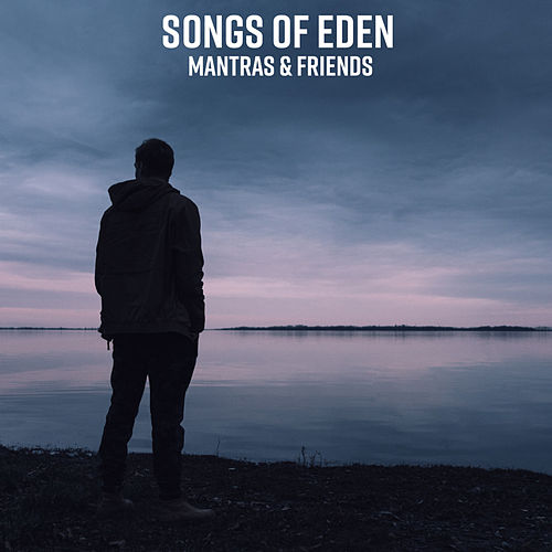 Mantras&Friends by Songs Of Eden