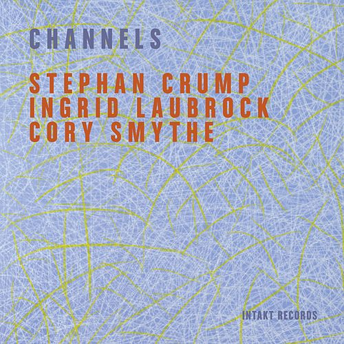 Channels (Live) by Stephan Crump