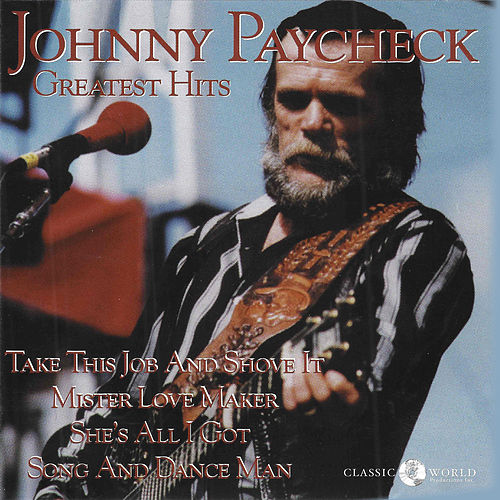 Greatest Hits by Johnny Paycheck