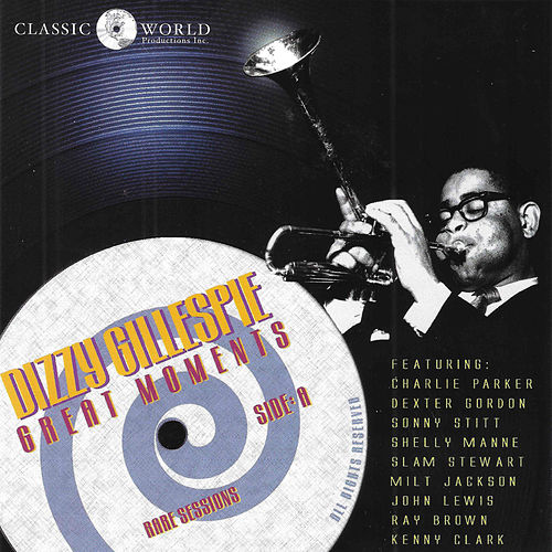 Great Moments by Dizzy Gillespie