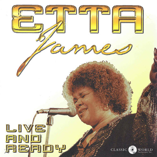 Live And Ready de Etta James
