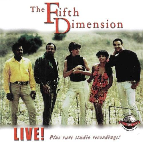 Live! Plus Rare Studio Recordings! by The Fifth Dimension