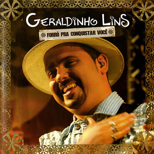 Forró pra Conquistar Você (Ao Vivo) von Geraldinho Lins