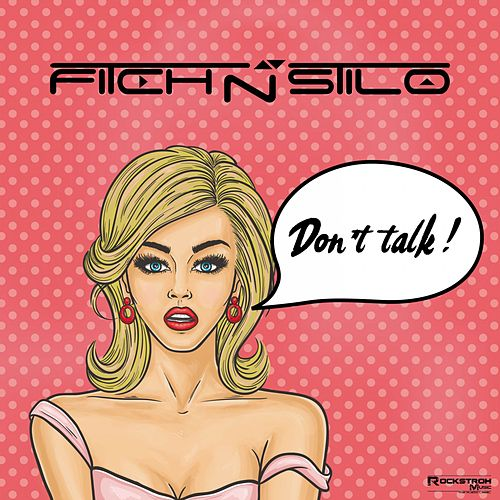 Don't Talk by Fitch N Stilo