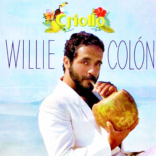 Criollo de Willie Colon