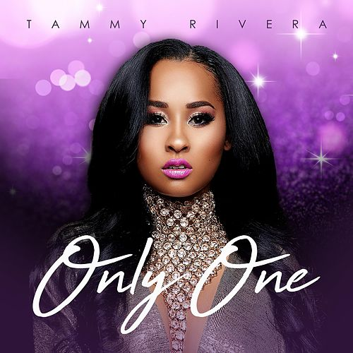 Only One by Tammy Rivera