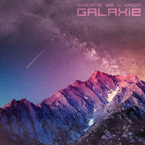 Galaxie by Chicano 89