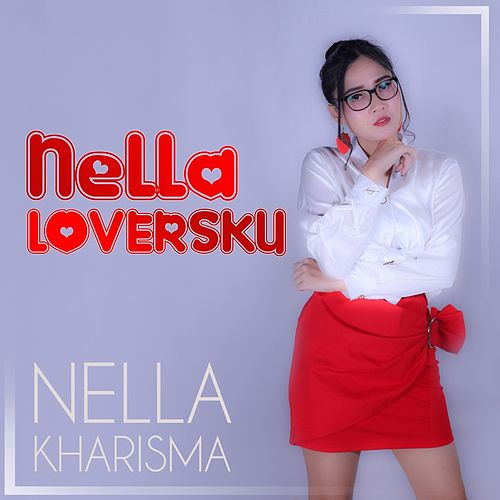 Nella Loversku by Nella Kharisma