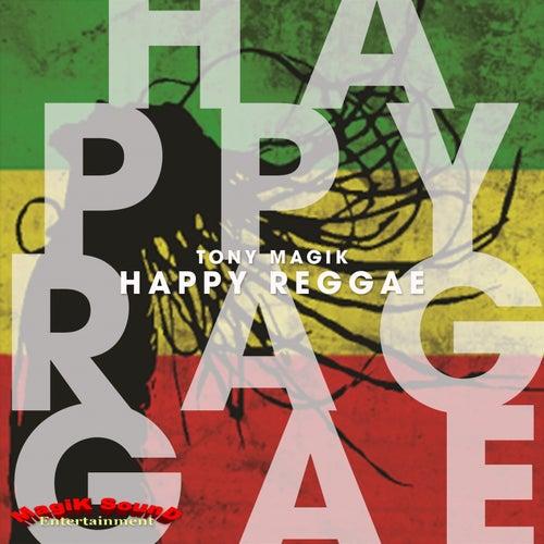 Happy Reggae by Tony Magik