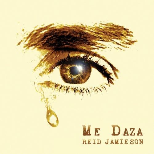 Me Daza de Reid Jamieson