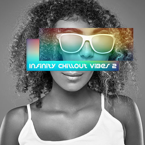 Infinity Chillout Vibes 2 de Ibiza Chill Out