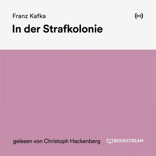 In der Strafkolonie von Franz Kafka