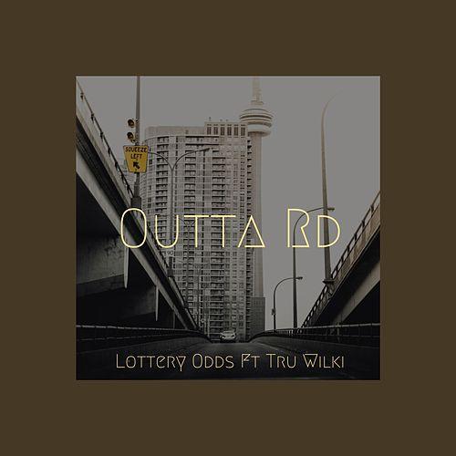 Outta Road by Lottery Odds