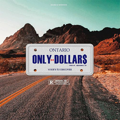 Yours to Discover by Only Dollar$