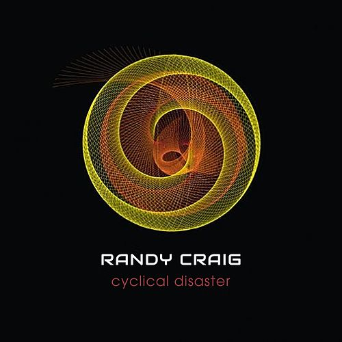 Cyclical Disaster by Randy Craig