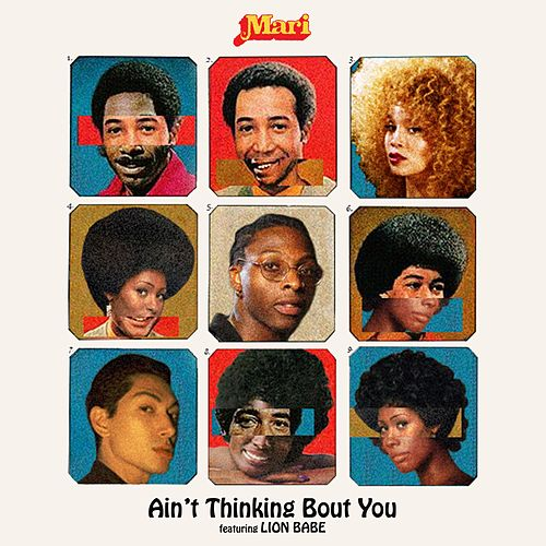 Ain't Thinking Bout You by Mari