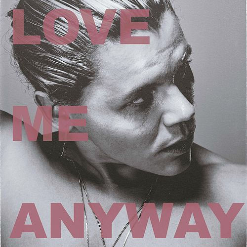 Love Me Anyway de Conrad Sewell