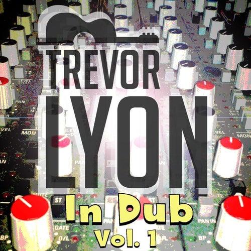 In Dub, Vol. 1 de Trevor Lyon