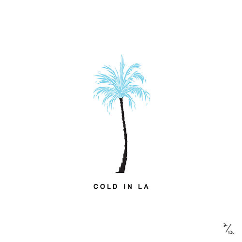 Cold In LA von Why Don't We