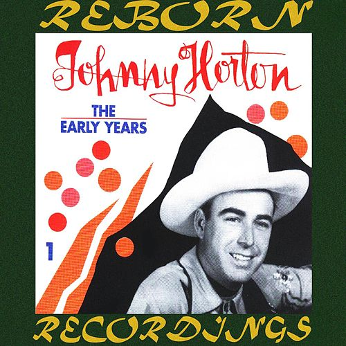 The Early Years, Vol.1 (HD Remastered) by Johnny Horton