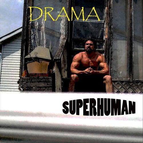Superhuman de Drama