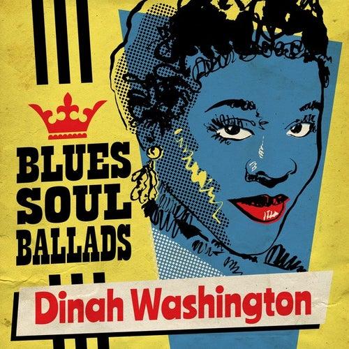 Blues, Soul & Ballads von Dinah Washington
