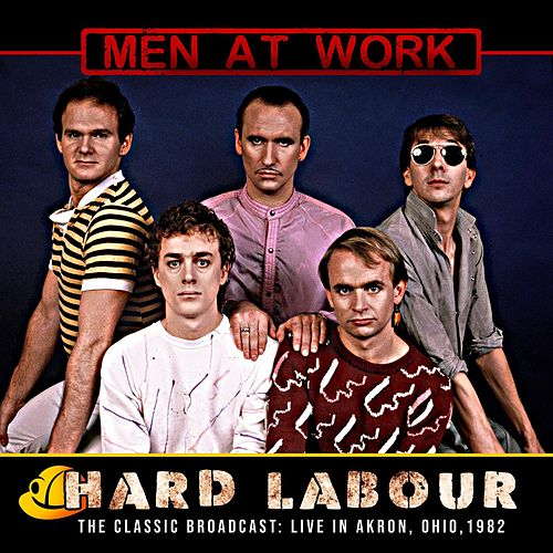 Hard Labour von Men at Work