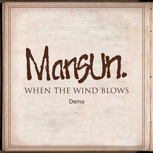 When the Wind Blows (Remastered) (Demo) by Mansun